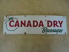 "Vintage Canada Dry PORCELAIN SIGN 24""x7"" Soda Beverage Advertising"