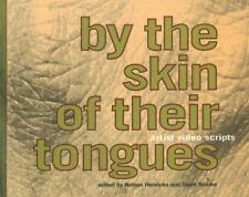 By the Skin of Their Tongues: Artist Video Scripts