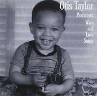 Pentatonic Wars And Love Songs, Otis Taylor, New