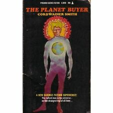 THE PLANET BUYER Cordwainer Smith PB 60¢ 1964