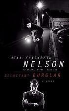 To Catch a Thief: Reluctant Burglar No. 1 by Jill Elizabeth Nelson (2006,...