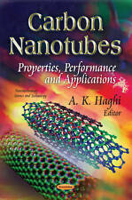 CARBON NANOTUBES (Nanotechnology Science and Technology), HAGHI A.K., New Book