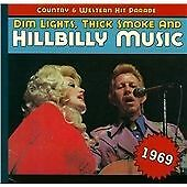 Various Artists - Dim Lights, Thick Smoke and Hillbilly Music (1969/Remastered, 2013)