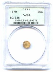 1870 ROUND LIBERTY 25C-BG-835-PCGS AU58 - NICE TONING CALIFORNIA FRACTIONAL