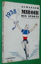 RARE ALMANACH MIROIR SPORTS 1938 FOOTBALL CYCLISME RUGBY TENNIS BOXE AUTO