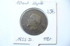 TRES JOLIE  MONNAIE  10  CTS  NAPOLEON III   1853 D  -  TTB   !!