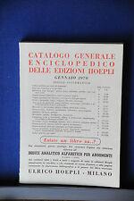 1970 - HOEPLI - CATALOGO GENERALE ENCICLOPEDICO DELLE EDIZIONI HOEPLI