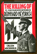 The Killing of SS Obergruppenfuhrer Rienhard Heydrich by Callum MacDonald-1st US