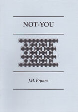 1993 1ST ED. NOT-YOU by J.H. PRYNNE - Poetry - Equipage press