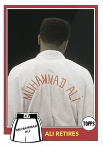 2021 TOPPS MUHAMMAD ALI THE PEOPLE'S CHAMP CARD #81 ALI RETIRES