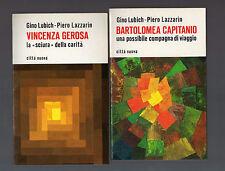 bartolomea capitanio - vincenza gerosa - 2 libri 16 euro -