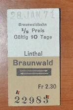 BIGLIETTO TRENO - FERROVIE - TRAIN TICKET - 1971 - LINTHAL / BRAUNWALD (B2)