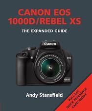 Canon EOS Rebel XS / 1000D - Expanded Guide - Ammonite Press Book BRAND NEW