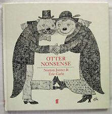 Otter Nonsense Norton Juster & Eric Carle 1st UK Ed Hardcover 1983 Funny English