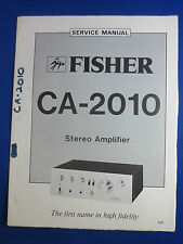 FISHER CA-2010 PREAMPLIFIER SERVICE MANUAL ORIGINAL GOOD CONDITION