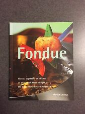Fondue Quick & Easy Series over 50 Recipes Color Paperback 2000