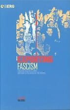 Exporting Fascism : Italian Fascists and Britain's Italians in the 1930s by...