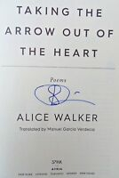 TAKING THE ARROW OUT OF THE HEART by Alice Walker (2018) ~ SIGNED ~ First/First