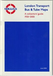 LONDON TRANSPORT BUS & TUBE MAPS collectors guide 1920-2000 A Letch Underground