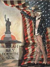 """Hurrah!!--July Fourth 1776""    ..*Classic  {Postcard}"