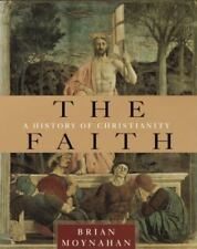 The Faith: A History of Christianity-ExLibrary