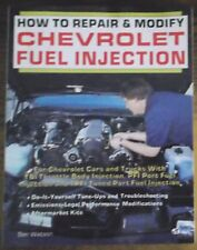 HOW TO REPAIR & MODIFY CHEVROLET FUEL INJECTION By Ben Watson Excellent Shape!