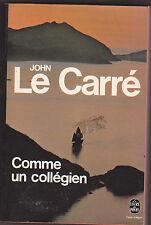Comme un collégien  - John Le Carré.  policier .Jean Rosenthal traduction