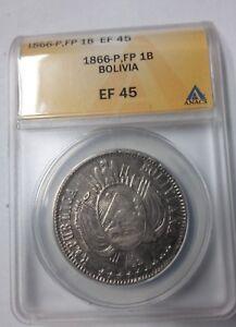Rare 1866 Bolivia Silver 1 Boliviano  ANACS EF 45