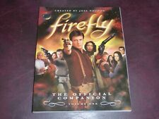 firefly The Official Companion Volume One Created By Joss Whedon Book Brand New