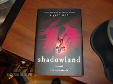The Immortals Ser.: Shadowland 3 by Alyson Noël (2009, Hardcover)  First Edition