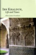 Ibn Khaldun: Life and Times by Fromherz, Allen