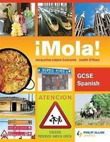(Good)-¡Mola! GCSE Spanish (Paperback)-Lopez-Cascante, Jacqueline,O'Hare, Judith