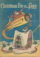 CHRISTMAS EVE IN SPACE RARE GIVEAWAY PROMO 1958 PROMOTIONAL VG SANTA CLAUS