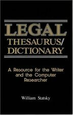 Legal Thesaurus/Legal Dictionary: A Resource for t