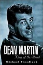Dean Martin : King of the Road by Michael Freedland (2005, Paperback)