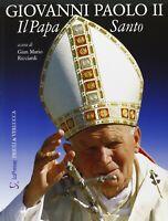 Giovanni Paolo II Il papa santoRicciardi Priuli verluccareligione chiesa nuovo