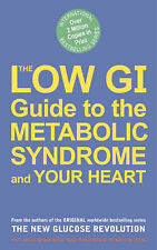 """VERY GOOD"" The Low GI Guide to the Metabolic Syndrome and Your Heart, Jennie Br"