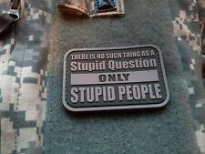 STUPID PEOPLE PVC 3D PATCH DEVGRU SWAT SEALTEAM SPECIAL FORCES Hook Backing