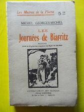 Michel Georges-Michel Les Journées de Biarritz Ed. Baudinière roman Pays Basque