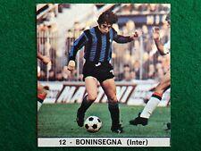 IL MONELLO CALCIO 73-74 n.12 INTER BONINSEGNA , Figurina Calciatori NEW