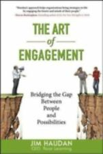 NEW - The Art of Engagement: Bridging the Gap Between People and Possibilities