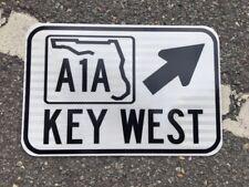 "KEY WEST FLORIDA A1A road sign 12""x18""  - DOT style -  ocean beach spring break"