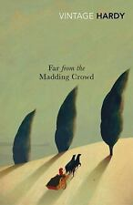 Far from the Madding Crowd (Vintage Classics) Hardy, Thomas VeryGood
