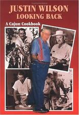 Justin Wilson Looking Back : A Cajun Cookbook by Justin Wilson (1997, Hardcover)