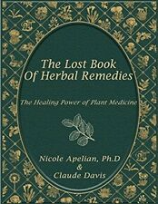The Lost Book of Remedies Herbal Medicine by Claude Davis 📥E-version 📖Book📥