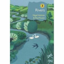 BRITISH WILDLIFE COLLECTION 3: RIVERS - A NATURAL AND NOT-SO-NATURAL HISTORY., H