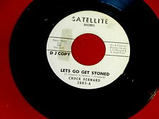 CHUCK BERNARD~LET'S GO GET STONED~RARE PROMO~SATELLITE~~NORTHERN SOUL 45