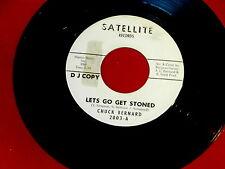 CHUCK BERNARD~LET'S GO GET STONED~RARE PROMO~SATELLITE~~NORTHERN SOUL 45
