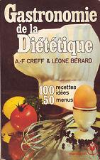 Cuisine ! Gastronomie de la diététique ! 100 recettes ! 1980 ! C43 !