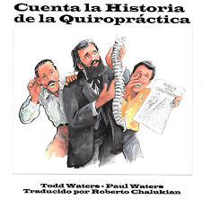 Cuenta la Historia de la Quiropráctica (Children's Chiropractic Book)